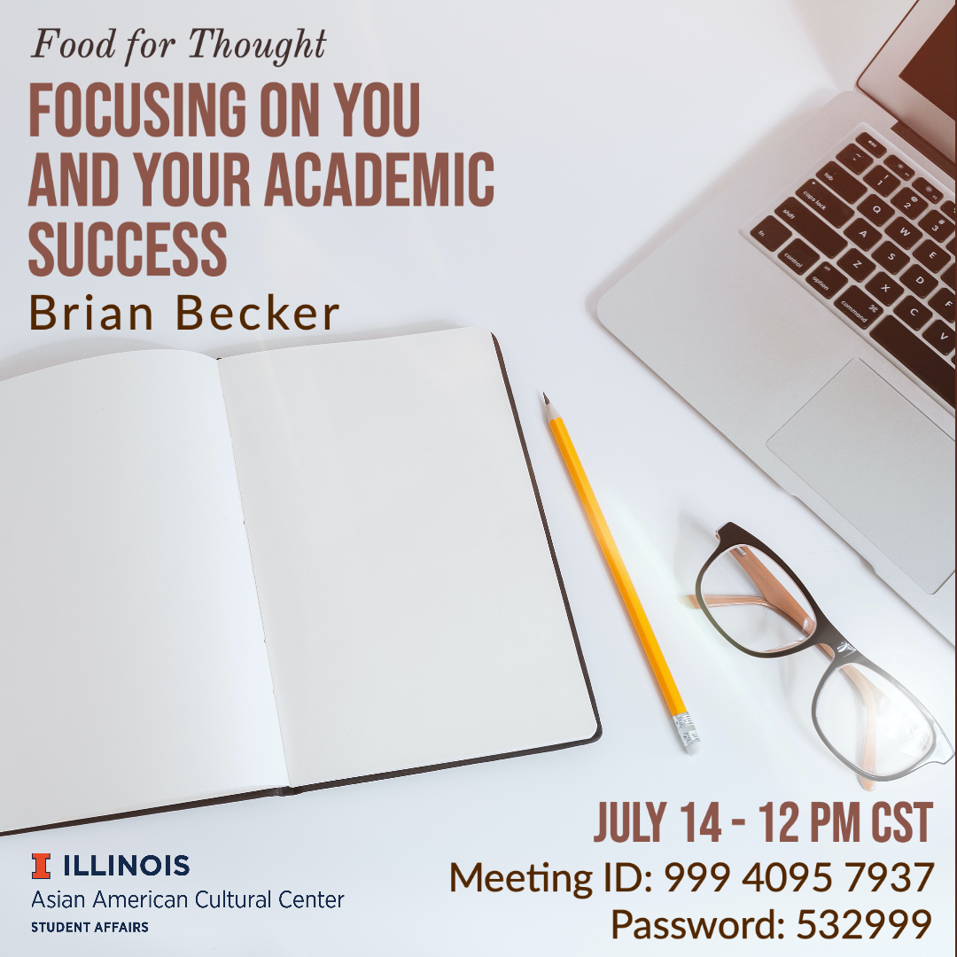 July 14 Food for Thought flyer, presented by Brian Becker from Office of Minority Student Affairs, Zoom ID 99940957937 password 532999