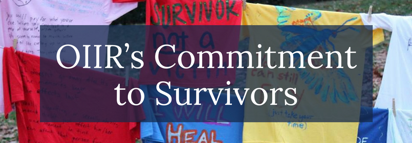 OIIR's Commitment to Survivors Webpage Banner