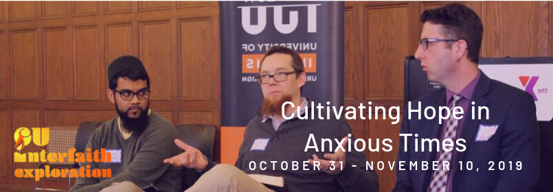 Cultivating Hope in Anxious Times, October 31 - November 10, 2019