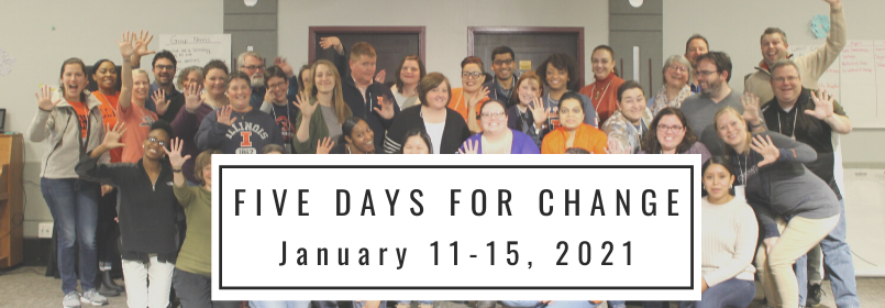 "People stand together smiling with the text that reads ""Five Days for Change January 13-17, 2020"""