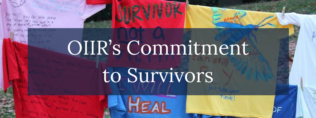 OIIR's Commitment to Survivors Main Page Image